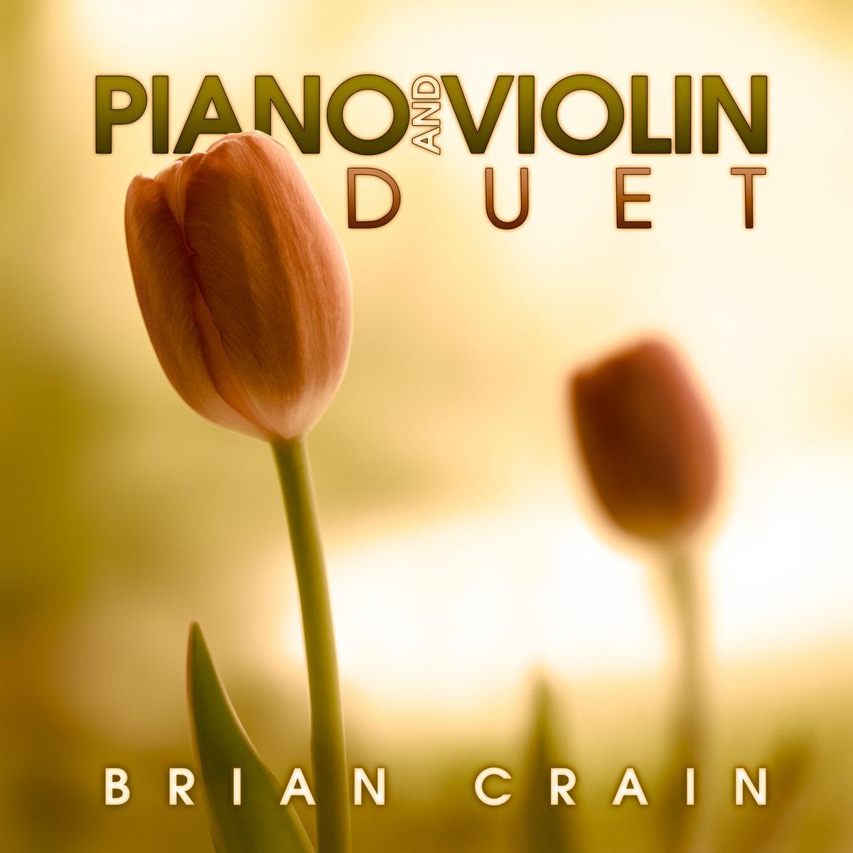 Brian Crain Composer - Solo Piano, Piano and Cello Duet